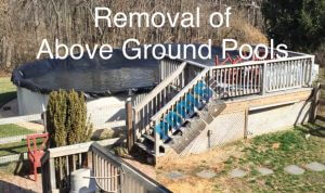 Above Ground Pool Removal Services- Company in Virginia